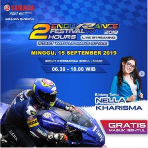Hadirkan Nella Kharisma, Yamaha Endurance Festival 2019 Siap Berlangsung Lebih Meriah